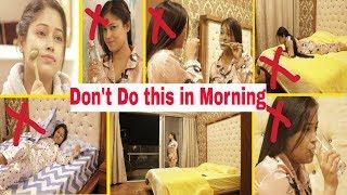 सुबह ये 8 गलतियाँ भुल कर भी न करे😱Don
