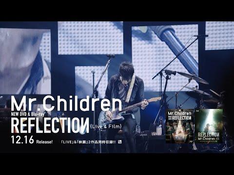 Mr.Children REFLECTION {Live & Film}  Live Trailler