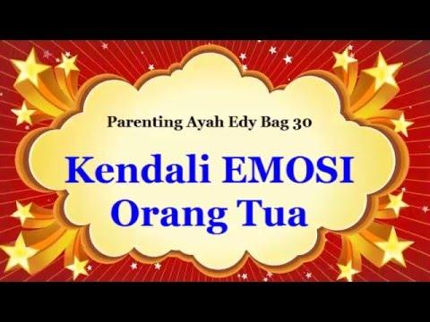 cara-mengendalikan-emosi-dalam-mendidik-anak---parenting-ayah-edy-30-(audio-only)