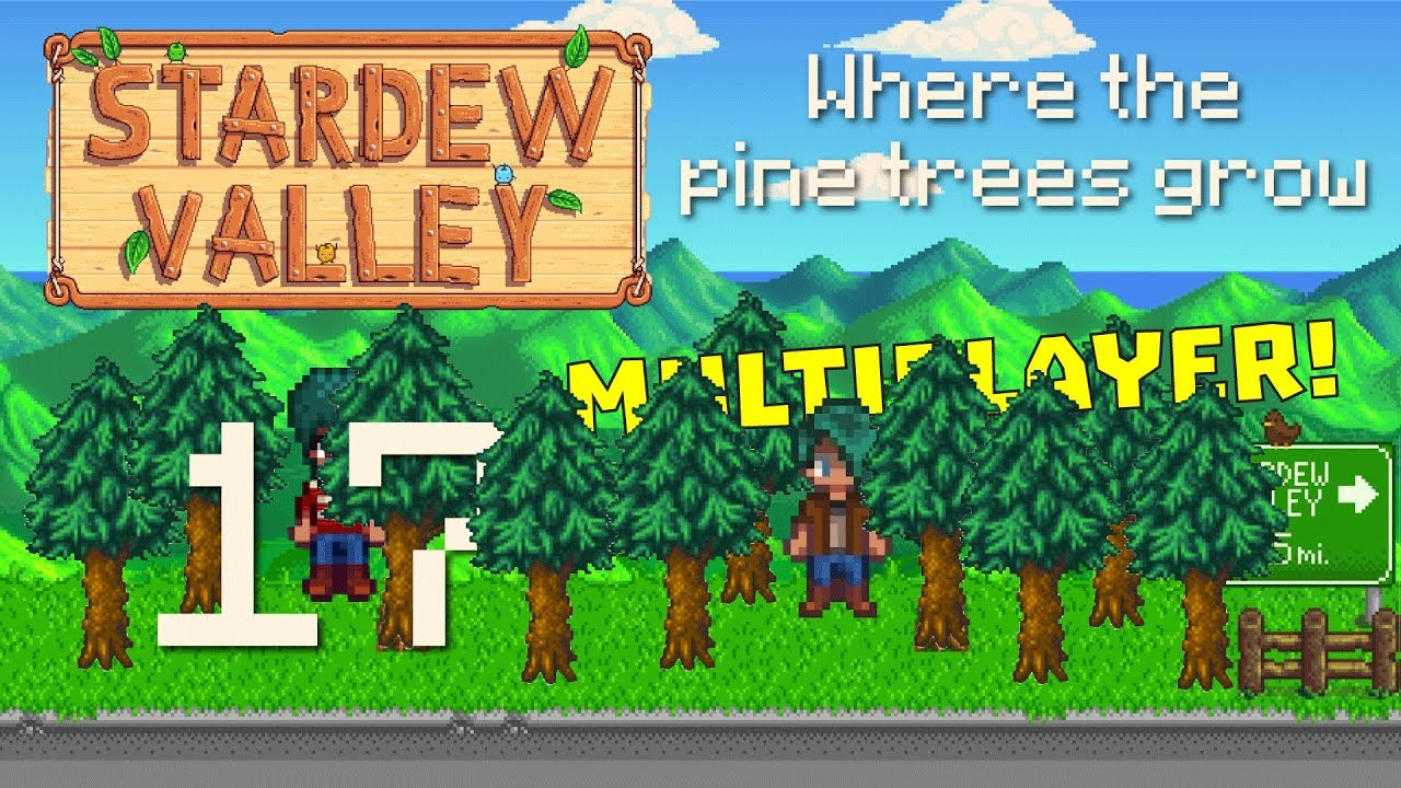 Ep 17 - Where the pine trees grow (Let's play Stardew ...