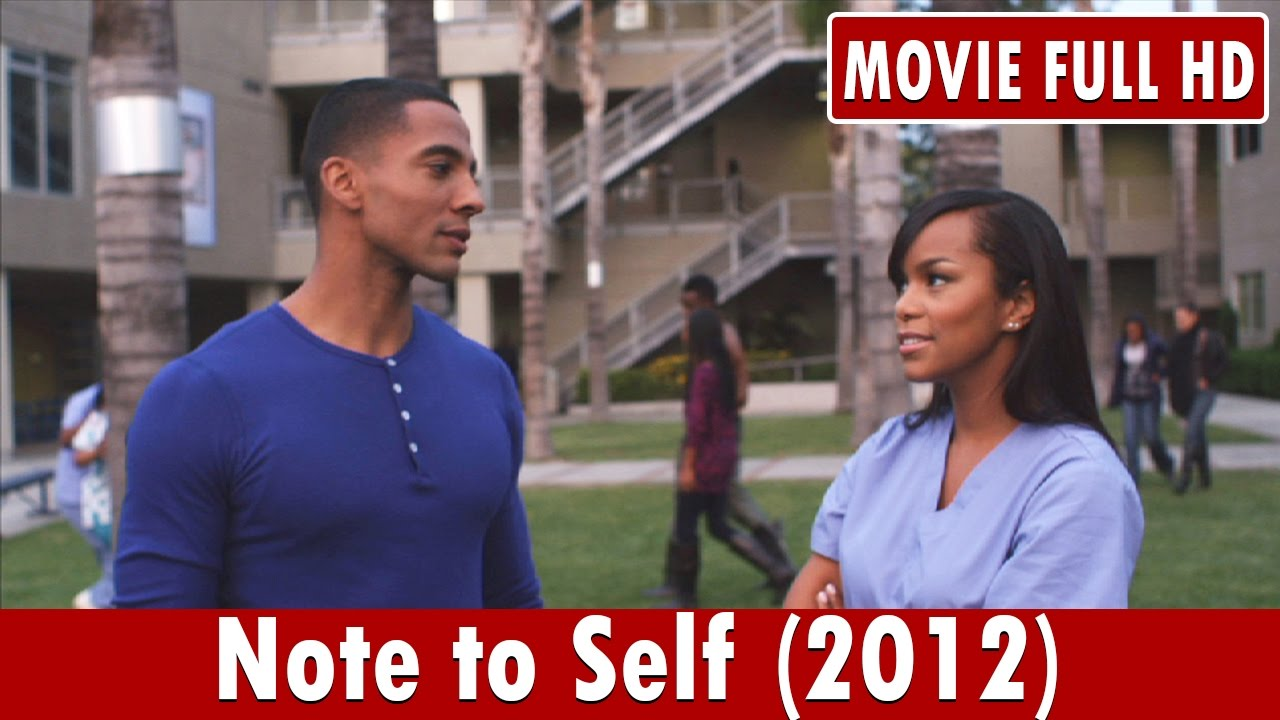 Download Note to Self (2012) Movie **  Christian Keyes, Letoya Luckett, Richard T. Jones
