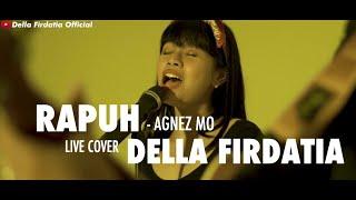 Gambar cover Rapuh - Agnez Mo Live Cover Della Firdatia