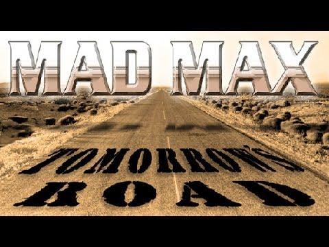Mad Max: Tomorrow's Road - Original Audio Drama by Broken Sea Audio Productions