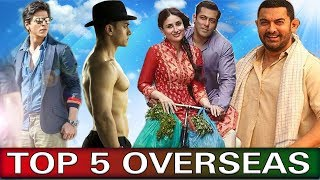 Top 5 All Time Overseas Box Office Collection