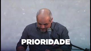 PRIORIDADE - Reflexão em Atos | Rev. André Gomes