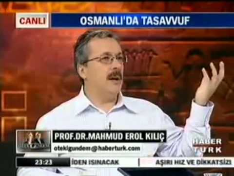 Prof. Dr. Mahmud Erol KILIÇ _ Tasavvuf Nedir _ _ Öteki Günde