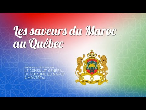 Le Consulat Général Du Royaume Du Maroc à Montréal Organise: