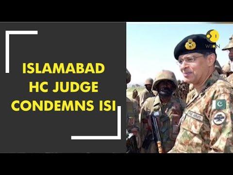 Breaking News: Islamabad HC Judge condemns ISI