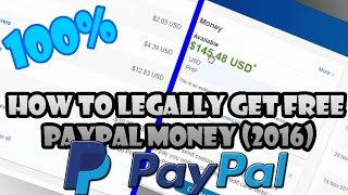 how to legally get free paypal money legit working 2016