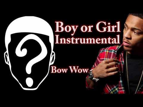 Boy or Girl Instrumental - Bow Wow