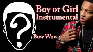 Boy or Girl Instrumental - Bow Wow