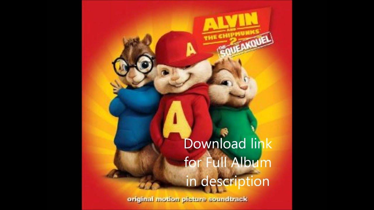 Alvin and the chipmunks 2 - Full Album (Download link in description)