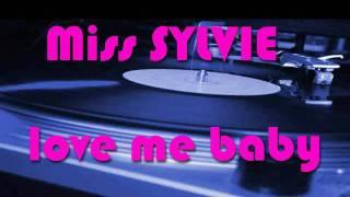 Baixar Miss SYLVIE - love me baby