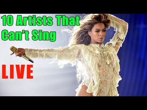 10 Famous and Current Artists That Can't Sing Live 🎤👎