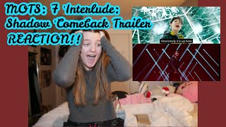 Gambar cover BTS (방탄소년단) MAP OF THE SOUL : 7 'Interlude : Shadow' Comeback Trailer (REACTION!!!)