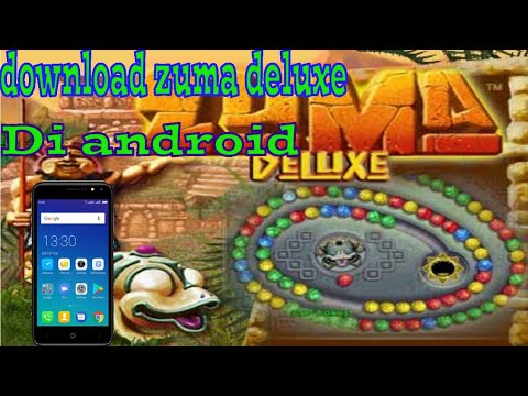 Cara Download Zuma Deluxe PC For Android