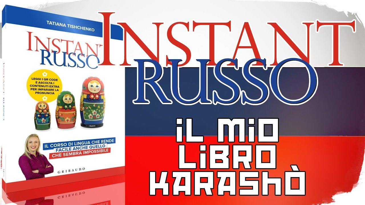 #Instant #Russo - Il Mio Libro Karashò
