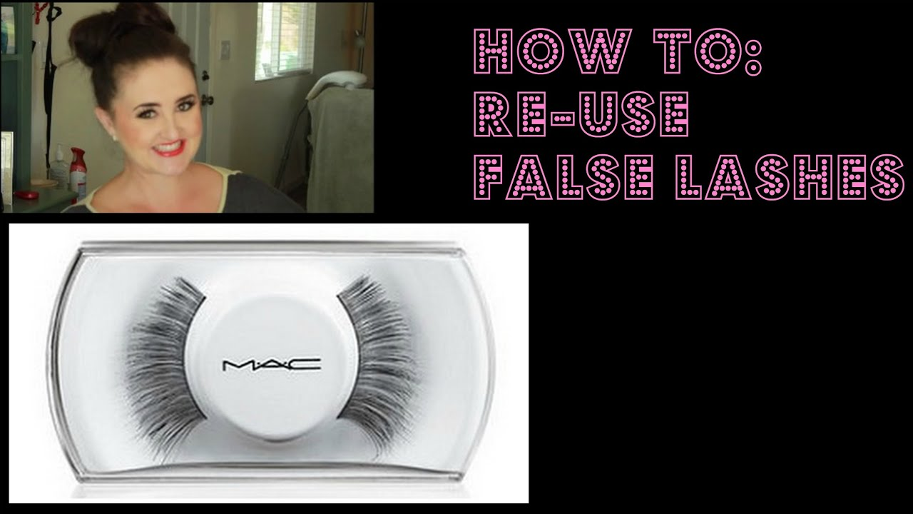 How To Reuse False Lashes Youtube