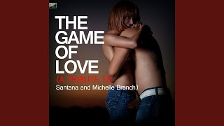 The Game of Love (A Tribute to Santana and Michelle Branch)