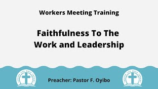 Faithfulness to the Work and L…