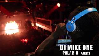 DJ MIKE ONE SHOW AU PALACIO