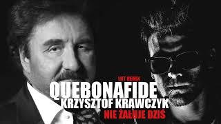 Quebonafide x Krzysztof Krawczyk - Nie żałuje dziś [LNT REMIX]