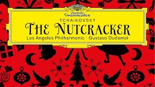 New Los Angeles Philharmonic Album: The Nutcracker — Available for Download Nov 16!