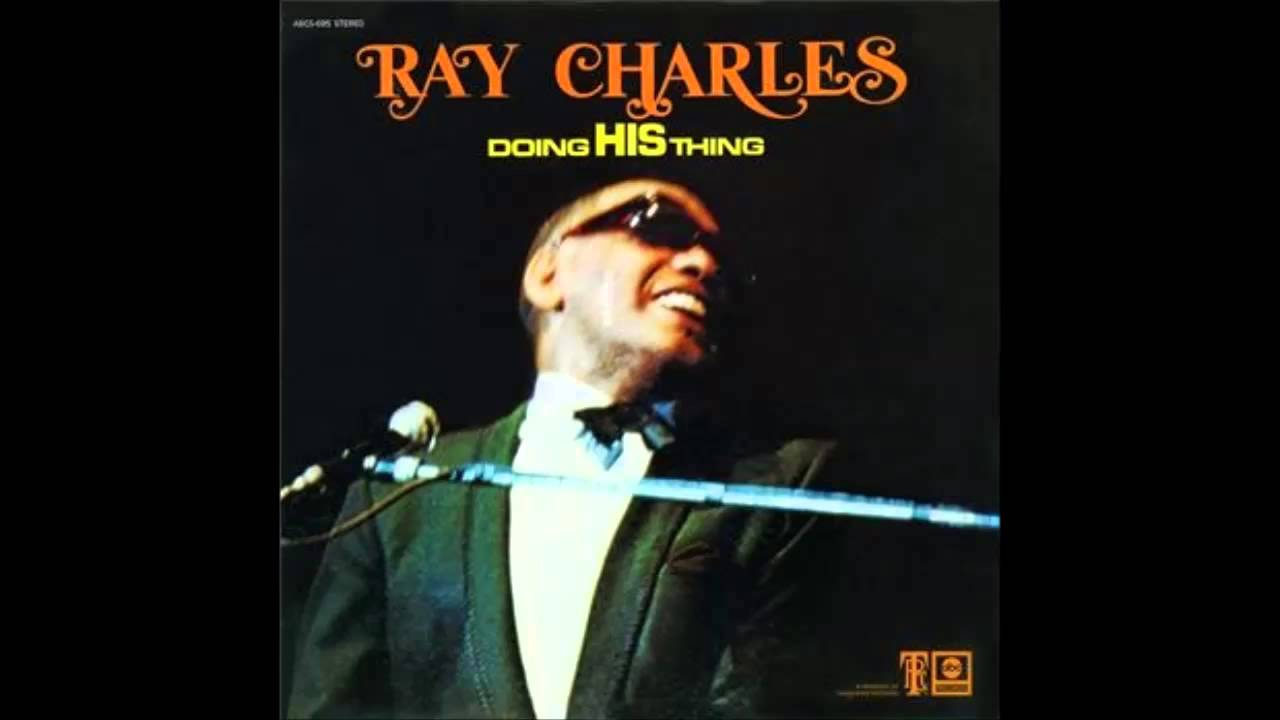 Ray Charles - Same Thing Will Make You Laugh - YouTube