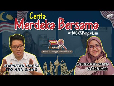 43 | Cerita Merdeka Bersama Ann Siang. Jom HACKS!
