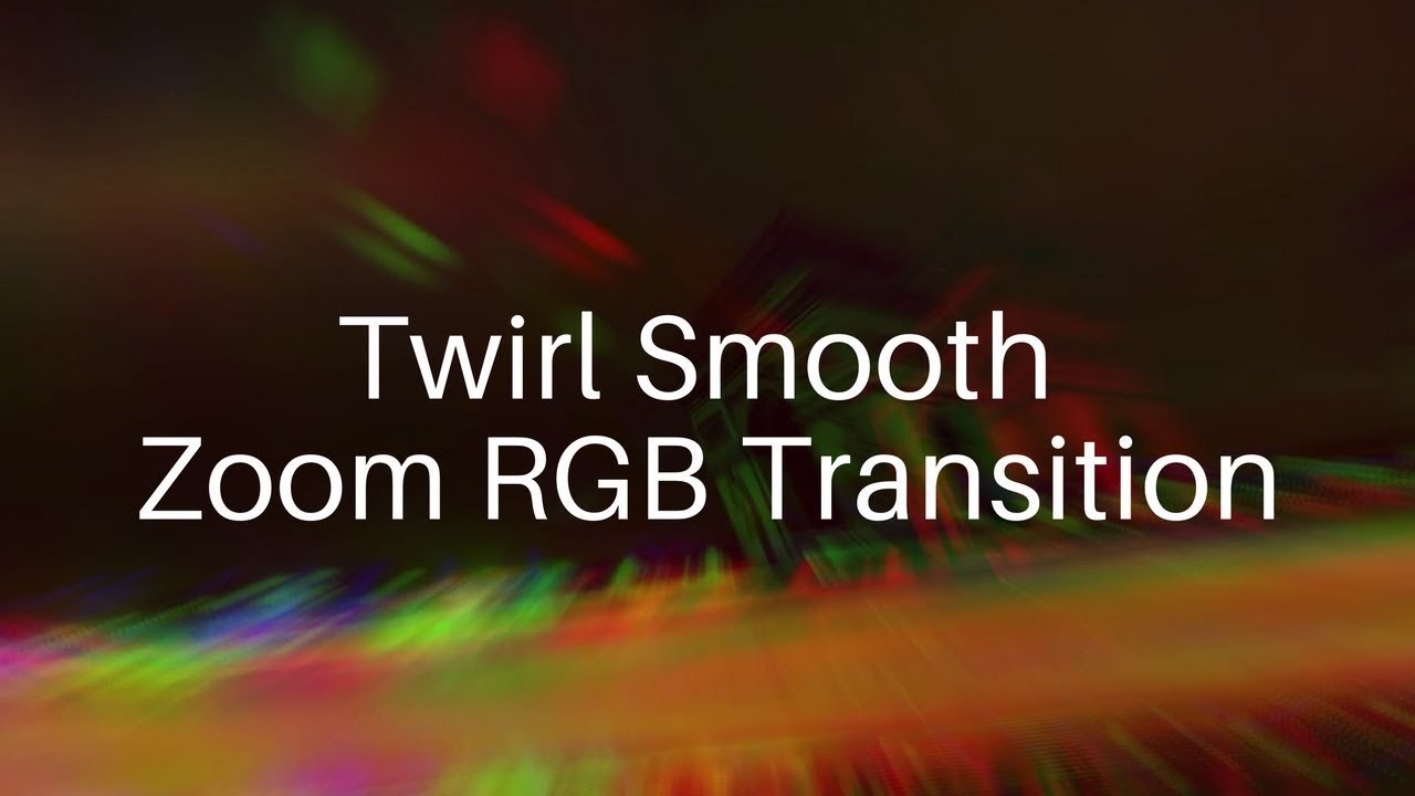 Advanced Twirl Smooth Zoom RGB Transition Effect | WonderShare