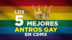 LOS 5 MEJORES ANTROS GAY EN CDMX   LOS TIENES QUE VISITAR