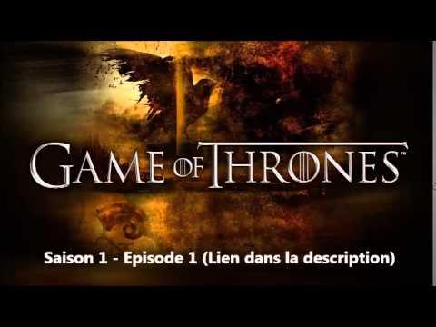 Game Of Thrones Saison 1 Episode 1 Complet Français