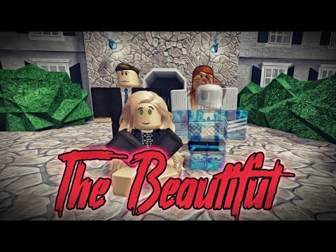 The Beautiful ( A Roblox Horror Story )