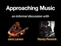 Approaching Music with Jens Larsen