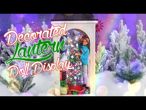 DIY - How to Make: Decorated Lantern Doll Display Fun Holiday Ideas