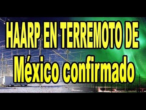 HAARP UTILIZADO EN EL TERREMOTO DE MEXICO Y ECUADOR, CONFIRMADO.