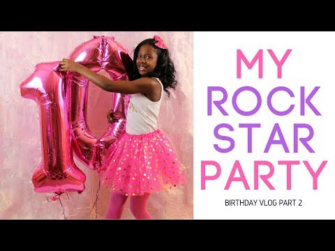 Birthday Vlog Part 2 | Tenth Birthday Party | Rockstar VIP Party