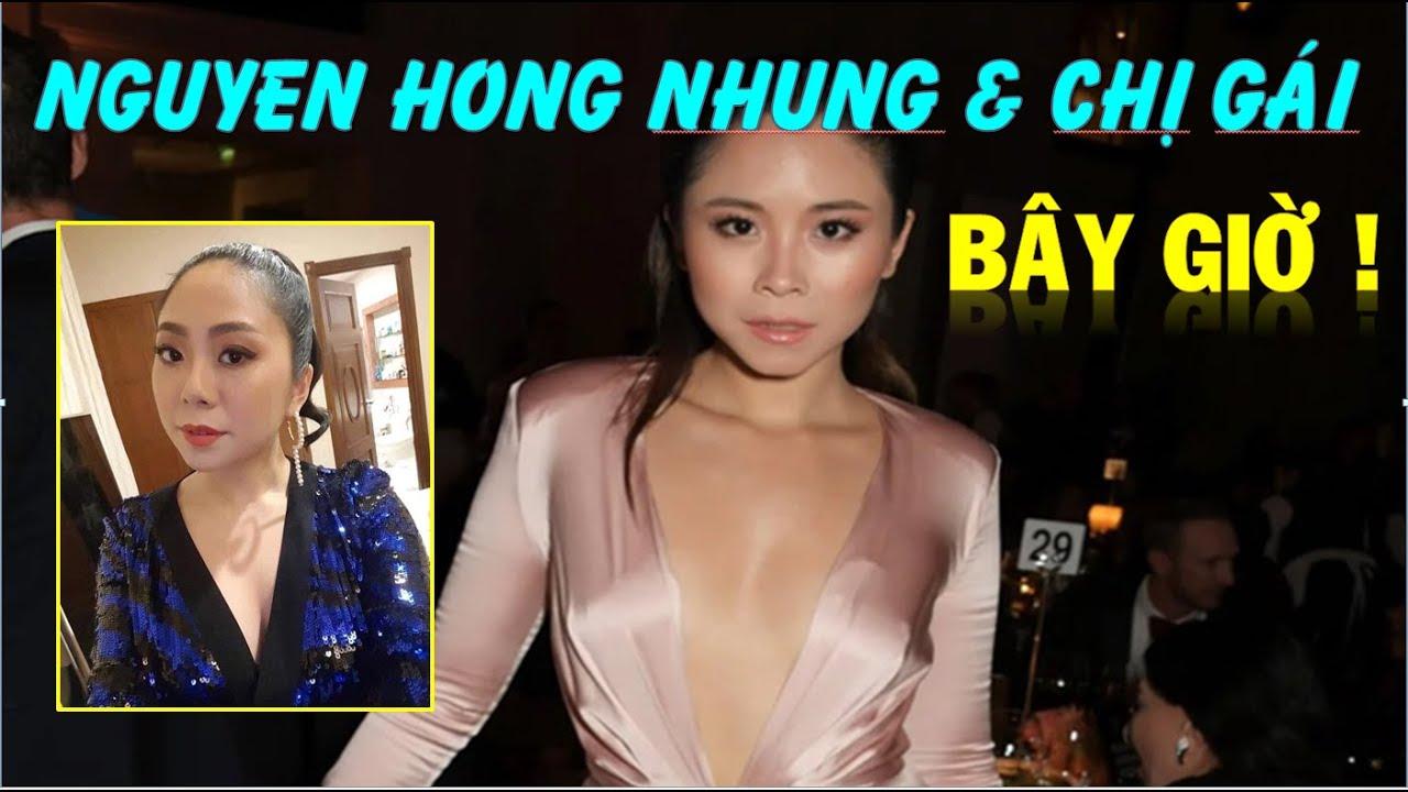 Nguyễn Hồng Nhung mới nhất Sức khỏe của Nguyễn Hồng Nhung và Chị gái Nga Nguyen bây giờ ntn