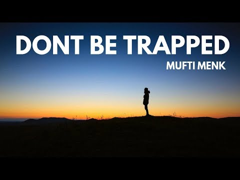 Dont Be Trapped | Mufti Menk | Kumasi, Ghana | 22 July 2017