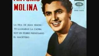 Antonio Molina - La Hija de Juan Simón(360p_H.264-AAC).mp4