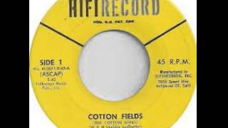 """Cotton Fields (The Cotton Song)"" - The Arthur Lyman Group (1963 HiFi)"