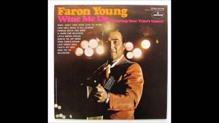 Faron Young - Painted Girls and Wine