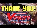 Thank You Cardfight!! Vanguard Community!