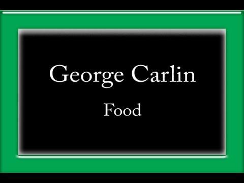George Carlin - Food