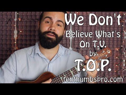 We Don't Believe What's On TV - Ukulele Tutorial - Twenty One Pilots