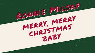 Ronnie Milsap Merry, Merry Christmas Baby