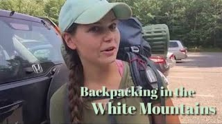 Backpacking in the White Mountains, NH: The Presidential Range