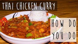 Thai Chicken Curry Recipe || This is Legit!