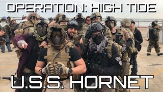 Operation: High Tide / U.S.S. Hornet Aircraft Carrier Airsoft