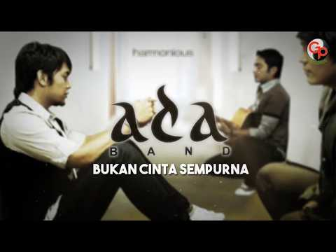 Ada Band | Bukan Cinta Sempurna [Official Lyric Video]